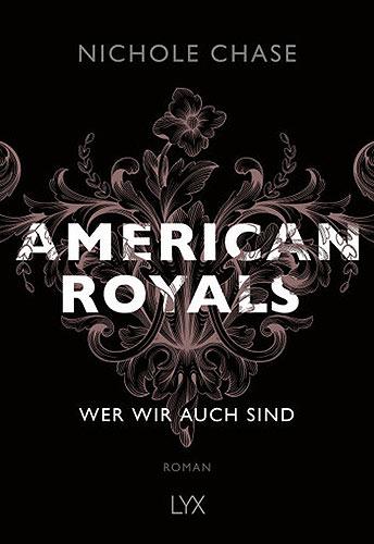 american royals nichole chase wer wir auch sind