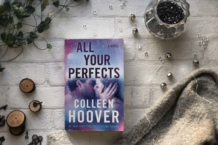 colleen hoover herzensbuch all your perfects