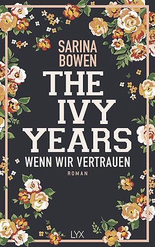 wenn wir vertrauen the ivy years