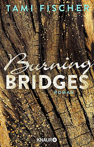 burning bridged tami fischer