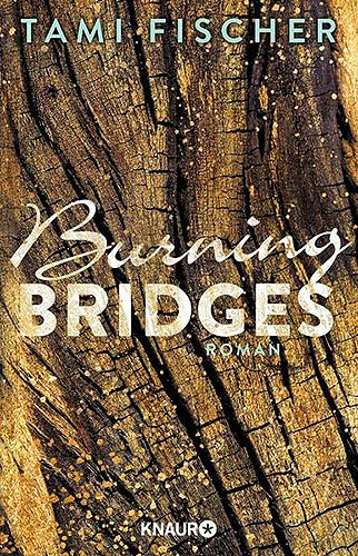 burning bridges tami fischer
